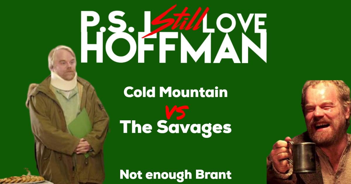 P.S. I Still Love Hoffman #024 – Not Enough Brant