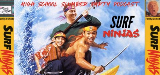 High School Slumber Party #089 – Surf Ninjas (1993)