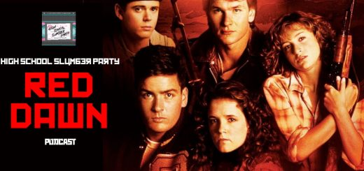 High School Slumber Party #093 – Red Dawn (1984)