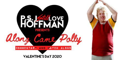 P.S. I Still Love Hoffman #028 – Along Came Polly (2004)