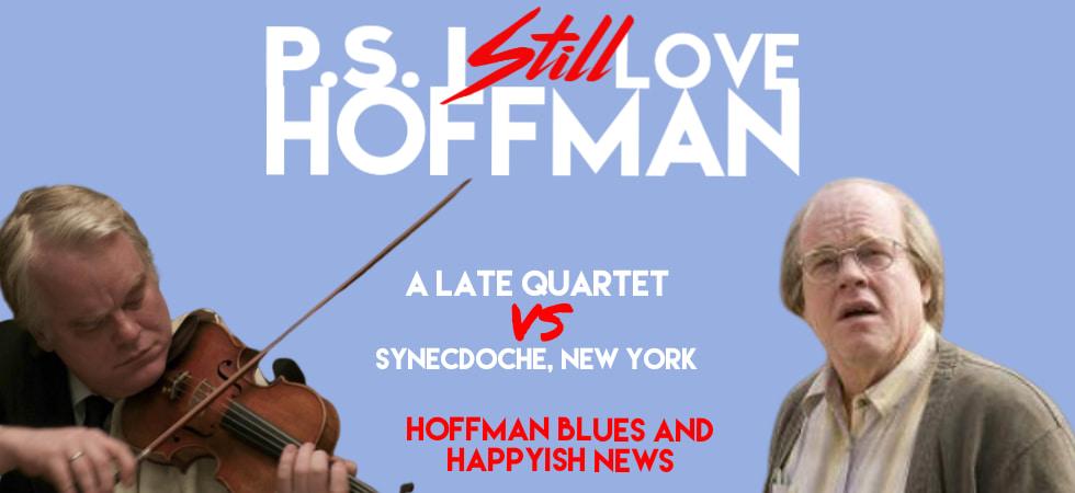 P.S. I Still Love Hoffman #029 – Hoffman Blues and Happyish News