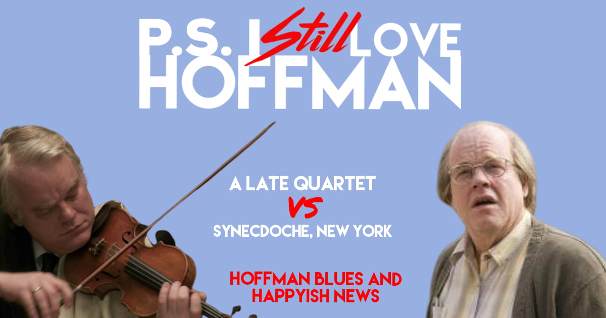 P.S. I Still Love Hoffman #029 – Hoffman Blues and Happyish News