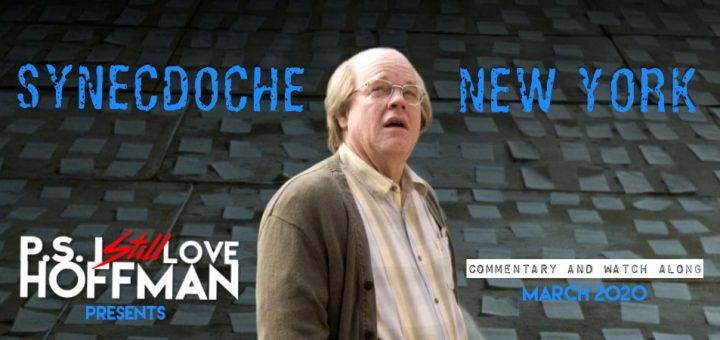 P.S. I Still Love Hoffman #030 – Synecdoche, New York (2008)