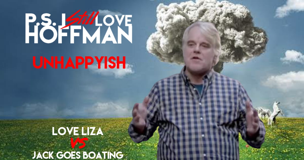 P.S. I Still Love Hoffman #031 – UnHappyish