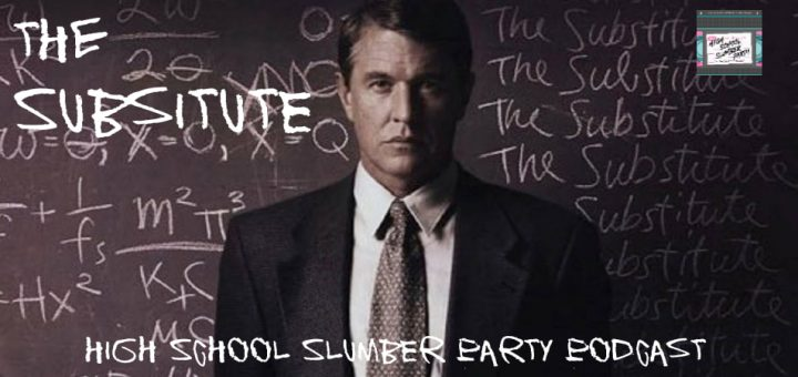 High School Slumber Party #103 – The Substitute (1996)