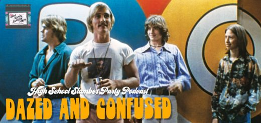 High School Slumber Party #104 – Dazed and Confused (1993)