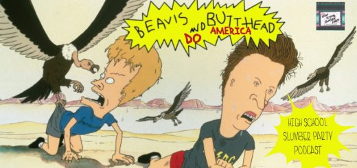 High School Slumber Party #107 – Beavis and Butt-Head Do America (1996)
