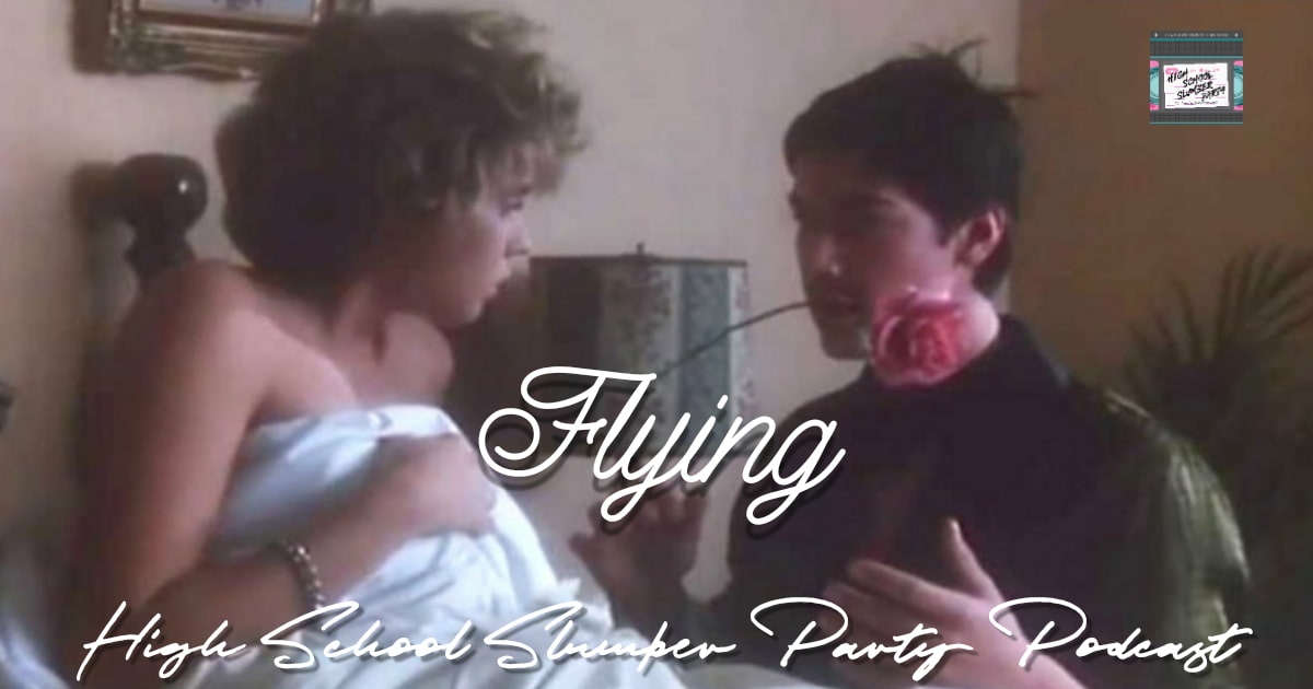 High School Slumber Party #109 – Flying (1986)