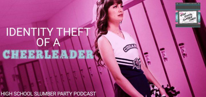 High School Slumber Party #115 – Identity Theft of a Cheerleader (2019)