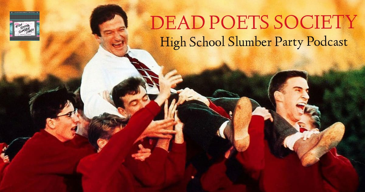 Dead Poets Society 1989 High School Slumber Party