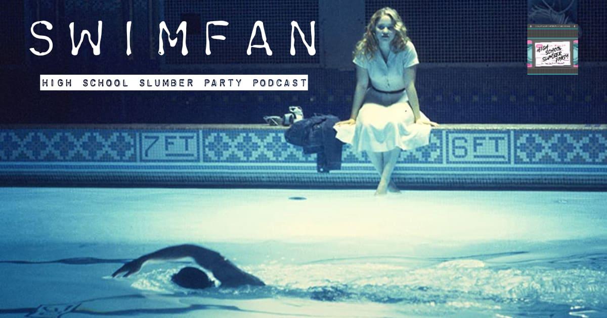 High School Slumber Party #143 – Swimfan (2002)