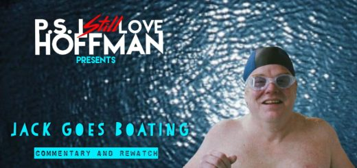 P.S. I Still Love Hoffman #034 – Jack Goes Boating (2010)