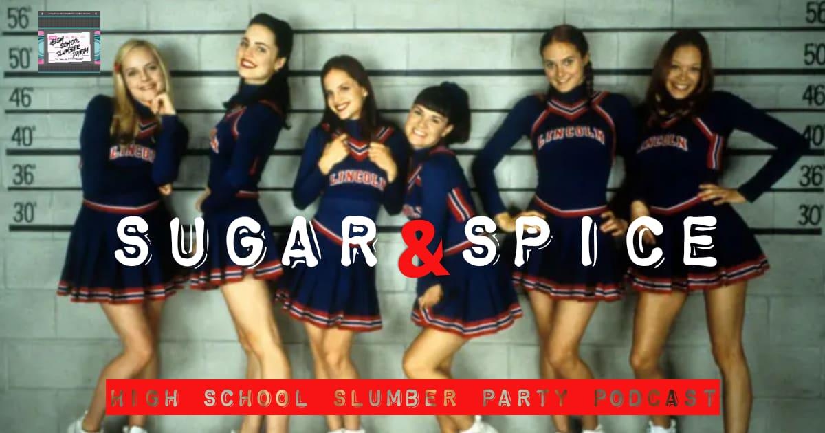 High School Slumber Party #125 – Sugar and Spice (2001)