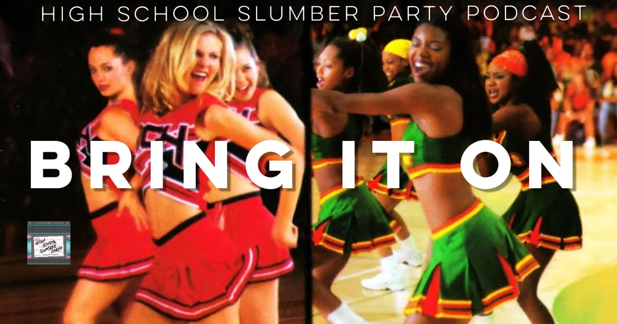High School Slumber Party #111 – Bring It On (2000)