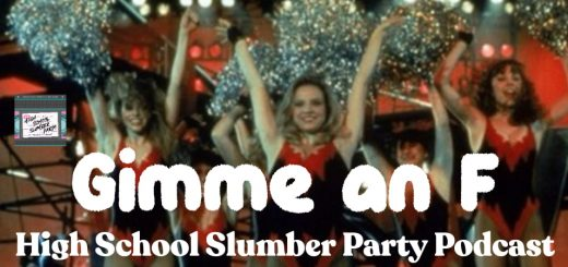 High School Slumber Party #123 – Gimme an F (1984)