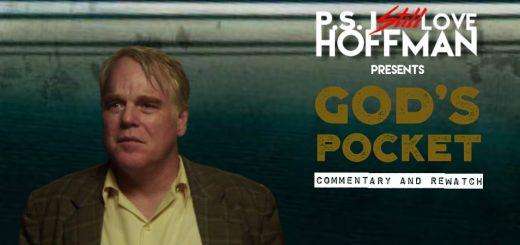 P.S. I Still Love Hoffman #039 – God's Pocket (2014)