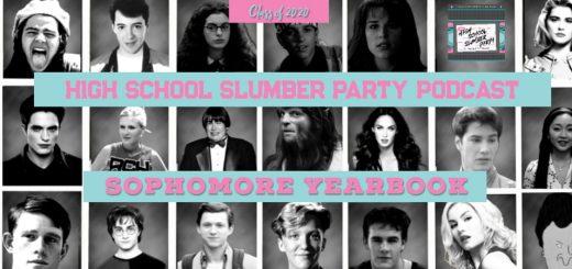 High School Slumber Party #127 – Sophomore Yearbook Special