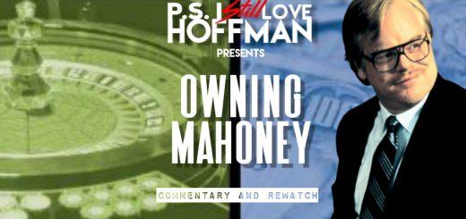 P.S. I Still Love Hoffman #040 Owning Mahowny (2003)