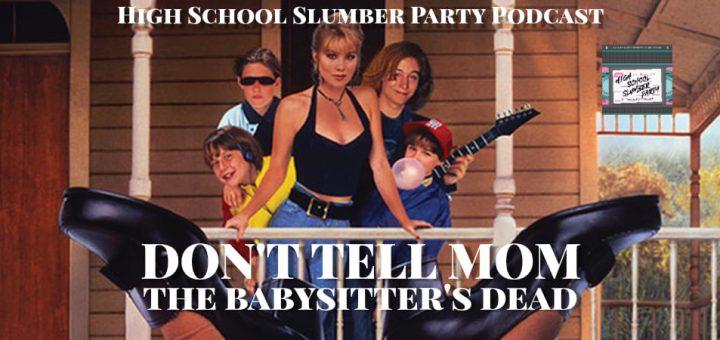 High School Slumber Party #135 – Don't Tell Mom the Babysitter's Dead (1991)