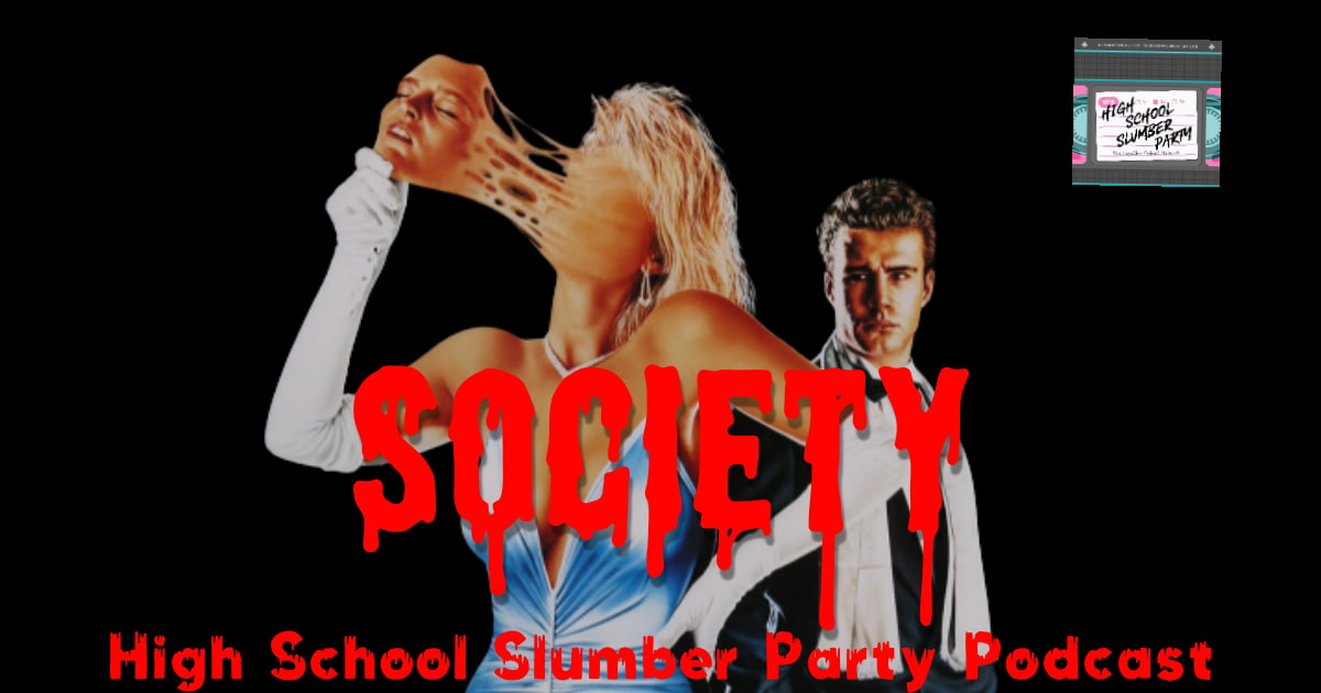 High School Slumber Party #136 – Society (1989)