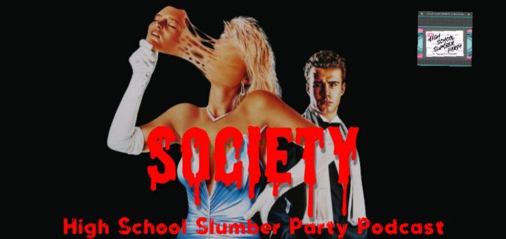 High School Slumber Party #136 – Society (1989)