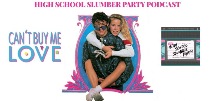 High School Slumber Party #144 – Can't Buy Me Love (1987)