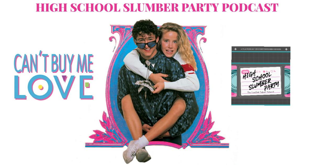 High School Slumber Party #144 – Can't Buy Me Love (1987)