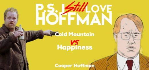 P.S. I Still Love Hoffman #044– Cooper Hoffman
