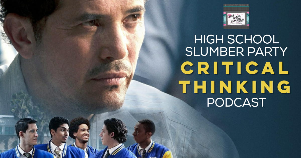 High School Slumber Party #153 – Critical Thinking (2020)