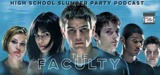 High School Slumber Party #156 – The Faculty (1998)