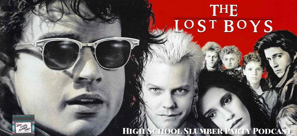 High School Slumber Party #161 – The Lost Boys (1987)