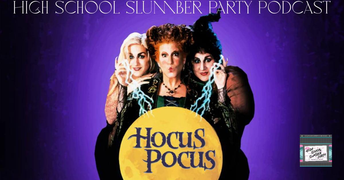 High School Slumber Party #162 – Hocus Pocus (1993)