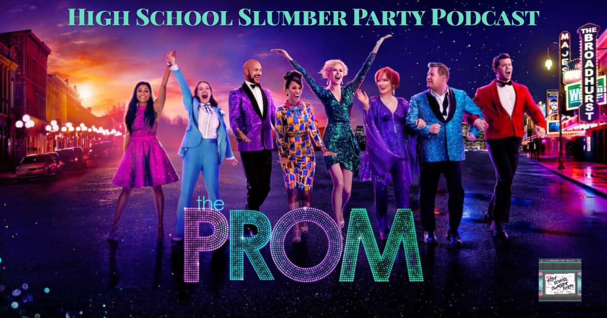 High School Slumber Party #175 – The Prom (2020)