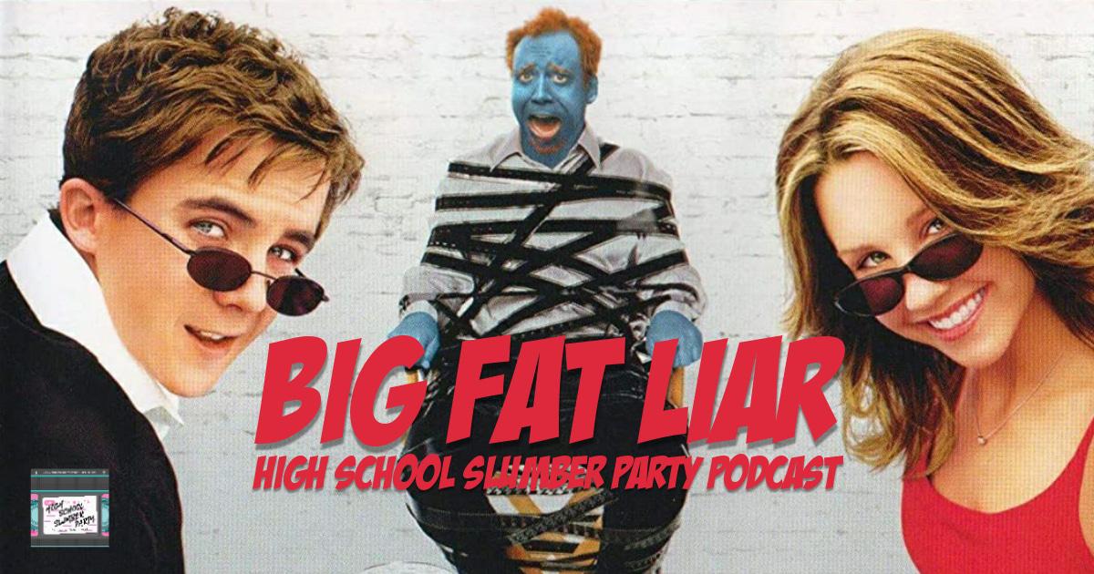 High School Slumber Party #176 – Big Fat Liar (2002)