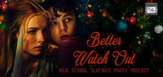 High School Slumber Party #178 – Better Watch Out (2016)
