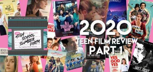 High School Slumber Party #179 – 2020 Teen Movie Review Part 1