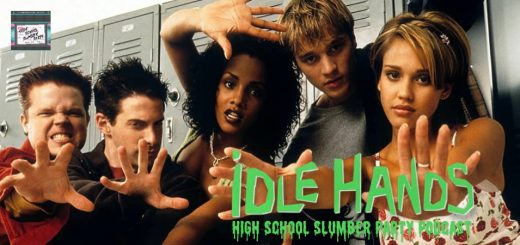 High School Slumber Party #183 – Idle Hands (1999)
