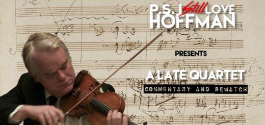 P.S. I Still Love Hoffman #053 – A Late Quartet (2012)