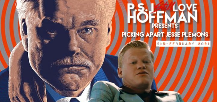 P.S. I Still Love Hoffman #054 – Picking Apart Jesse Plemons