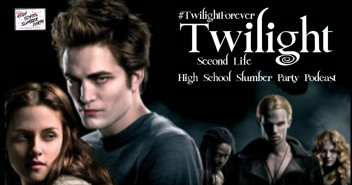 High School Slumber Party #188 – Twilight(2008) Second Life