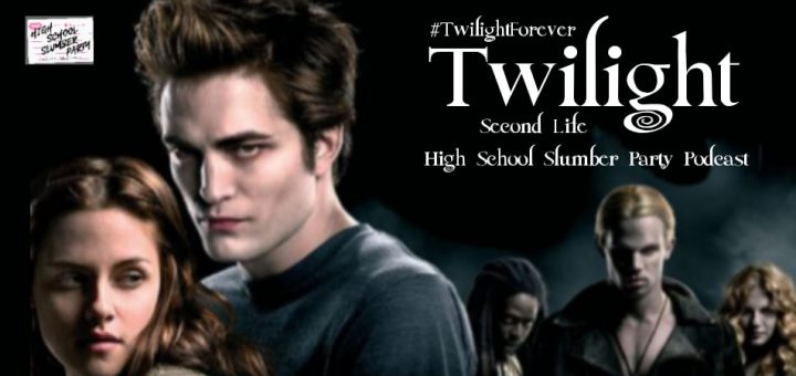 High School Slumber Party #188 – Twilight(2008) Second Life