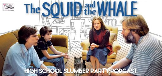 High School Slumber Party #191 – The Squid and the Whale (2005)