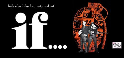 High School Slumber Party #192 – If.... (1968)