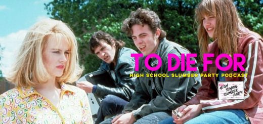 High School Slumber Party #194 – To Die For (1995)