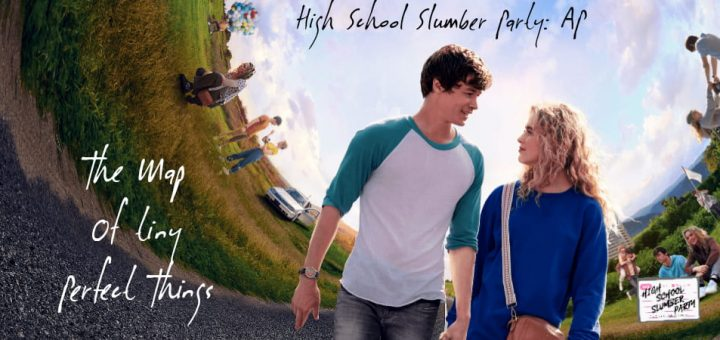 High School Slumber Party AP – The Map of Tiny Perfect Things (2021)