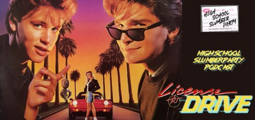 High School Slumber Party #209 – License to Drive (1988)