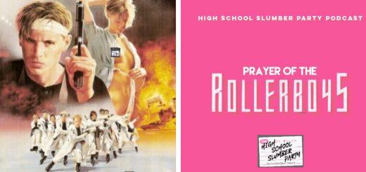 High School Slumber Party #211 – Prayer of the Rollerboys (1990)