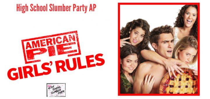 High School Slumber Party AP – American Pie Girls Rules (2020)