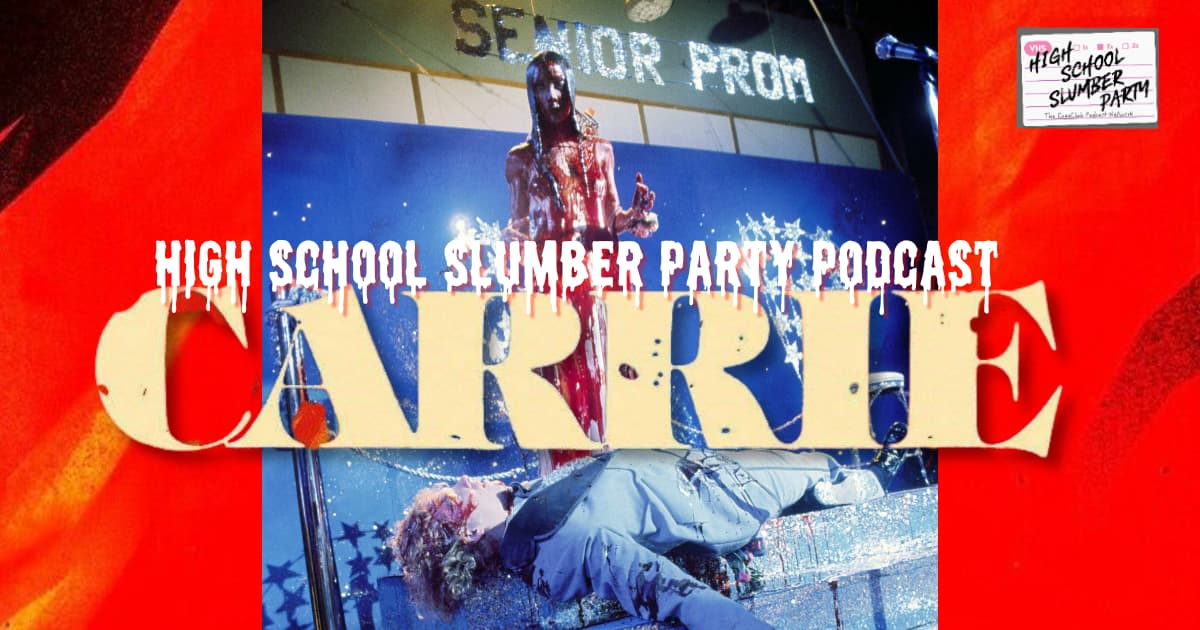 High School Slumber Party #218  –  Carrie (1976)