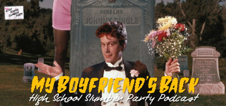 High School Slumber Party #219 – My Boyfriend's Back (1993)